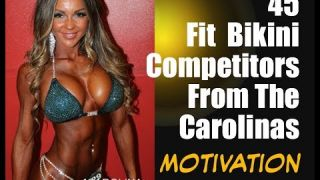 45 Hot & Fit Bikini Competitors From The Carolina s